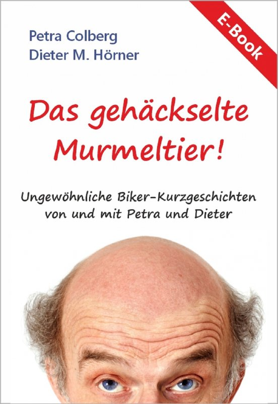 E-BOOK Das gehäckselte Murmeltier